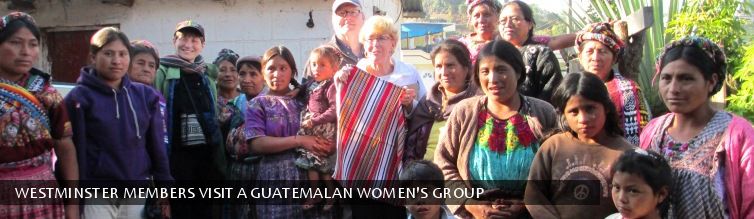 Westminster Members Visit a Guatemalan Women's Group.