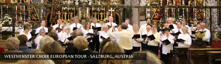 The Westminster Choir European Tour - Salzburg, Austria