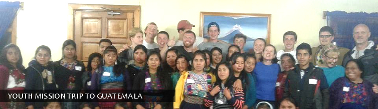 Youth Mission Trip to Guatemala